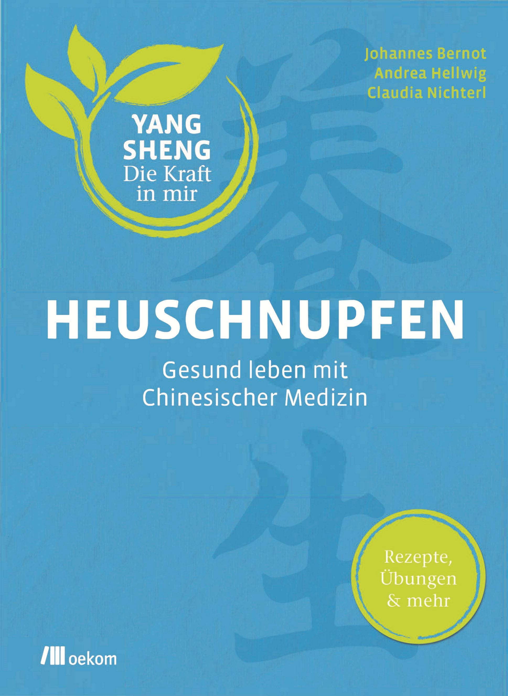 Buch-Cover Bernot, Hellwig, Nichterl: Heuschnupfen Gesund leben mit chinesischer Medizin